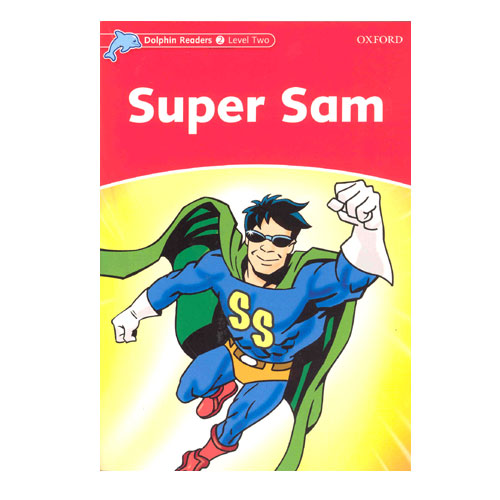 Dolphin Readers Level 2 S/B Super Sam