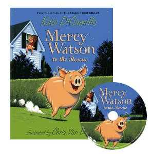 Mercy Watson 01 to the Rescue