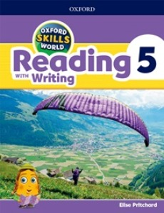 Oxford Skills World Reading with Writing Studentbook with Workbook 05