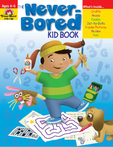 The Never-Bored Kid books 1 Ages 4-5