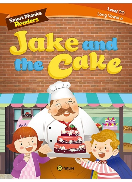 Smart Phonics Readers 3-1 : Jake and the Cake
