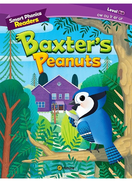 Smart Phonics Readers 5-3 : Baxter's Peanuts