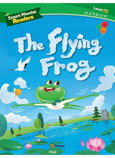 Smart Phonics Readers 4- 1: The Flying Frog